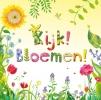 Stephanie  Calmenson,Kijk! Bloemen!