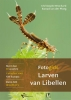 Christophe  Brochard, Ewoud van der Ploeg,Fotogids larven van libellen