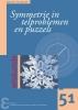 <b>Rogier  Bos, Susanne  Tak</b>,Zebra-reeks Symmetrie in telproblemen en puzzels