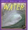 Chris Oxlade,Water - Mijn eerste docuboek