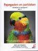 <b>Adri Van  Kooten, Heinz  Schnitker</b>,Papegaaien en parkieten handboek en naslaggids