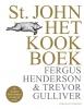 <b>Fergus  Henderson, Trevor  Gulliver</b>,St. JOHN Het kookboek