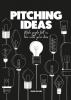 Jeroen van Geel,Pitching Ideas