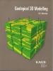 K.E.  Zakrevsky,Geological 3D Modelling