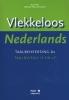 Dick  Pak, Maartje  Pak-Schreuder,Vlekkeloos Nederlands Taalbeheersing A2 taalniveau 1F en 2F