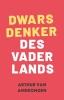 <b>Arthur van Amerongen, G.H.B.  Hiltermann</b>,Dwarsdenker des Vaderlands