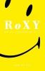 Job de Wit,Roxy en de house revolutie