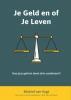 Michiel  Van Vugt,Je geld of je leven