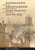 <b>Jaap van Moolenbroek</b>,Nederlandse kruisvaarders naar Damiate aan de Nijl