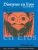 Elly  Jans, Charles  Hupperts,Dionysos en Eros Katern Palladion Tekstboek en Opdrachtenboek