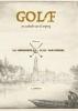 Arnout Janmaat ,GOLF: Een zoektocht naar de oorsprong