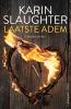 Karin  Slaughter ,Laatste adem