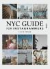 Silvie  Bonne ,NYC Guide for Instagrammers