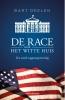 Bart  Deelen ,De race naar het Witte Huis