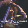 <b>Pascal  Kober</b>,ABC`s for Jazz Lovers