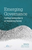 ,<b>Emerging Governance</b>