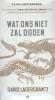 David  Lagercrantz ,Wat ons niet zal doden, Luisterboek 12 cd, dl. 4 Millenniumserie, voorgelezen door Ron Brandsteder