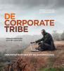 <b>Danielle  Braun, Jitske  Kramer</b>,De corporate tribe