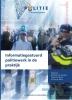 Tjeerd ten Brink Mariëlle den Hengst  Jan ter Mors,Informatiegestuurd politiewerk in de praktijk