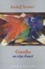 Rudolf  Steiner ,Goethe en zijn Faust