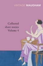 Maugham, W Somerset Collected Short Stories Volume 4