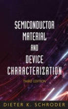 Schroder, Dieter K. Semiconductor Material and Device Characterization