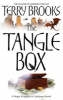Brooks, Terry, ,The Tangle Box