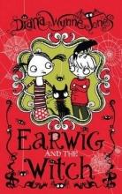 Diana Wynne Jones EARWIG AND THE WITCH