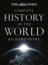 Richard Overy The Times Complete History of the World