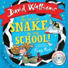 Walliams, David Walliams*There`s a Snake in My School!