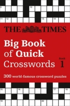 The Times Mind Games The Times Big Book of Quick Crosswords Book 1