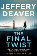 Jeffery Deaver, The Final Twist