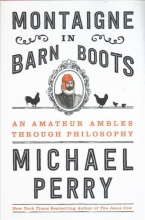 Perry, Michael Montaigne in Barn Boots