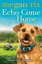 Megan Rix Echo Come Home
