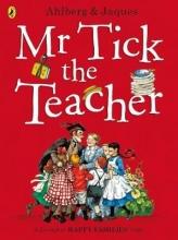 Allan Ahlberg Mr Tick the Teacher