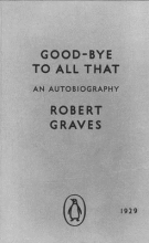 Graves, Robert Good-bye to All That