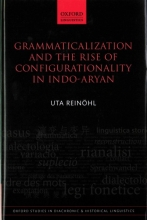 Uta Reinohl Grammaticalization and the Rise of Configurationality in Indo-Aryan