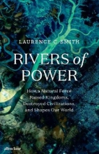 Laurence C. Smith Rivers of Power