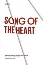 Ramon Lopez Velarde,   Juan Soriano,   Margaret Sayers Peden Song of the Heart