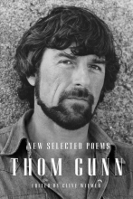 Gunn, Thom New Selected Poems