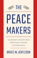 Jentleson, Bruce W. The Peacemakers