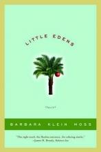 Moss, Barbara Klein Little Edens - Stories