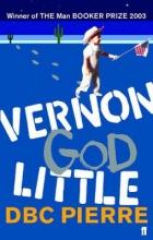 DBC Pierre, Vernon God Little
