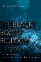 Michel Morange,   Matthew Cobb The Black Box of Biology
