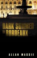 Massie, Allan Dark Summer in Bordeaux