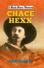 Chandler, Frank Chace Hexx