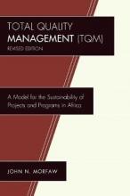 John N. Morfaw Total Quality Management (TQM)