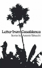 Tabucchi, Antonio,   Thresher, Janice M. Letter from Casablanca