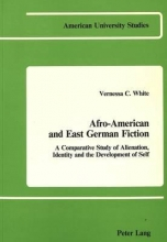 White, Vernessa C. Afro-American and East German Fiction