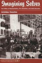 Gazetas, Aristides Imagining Selves